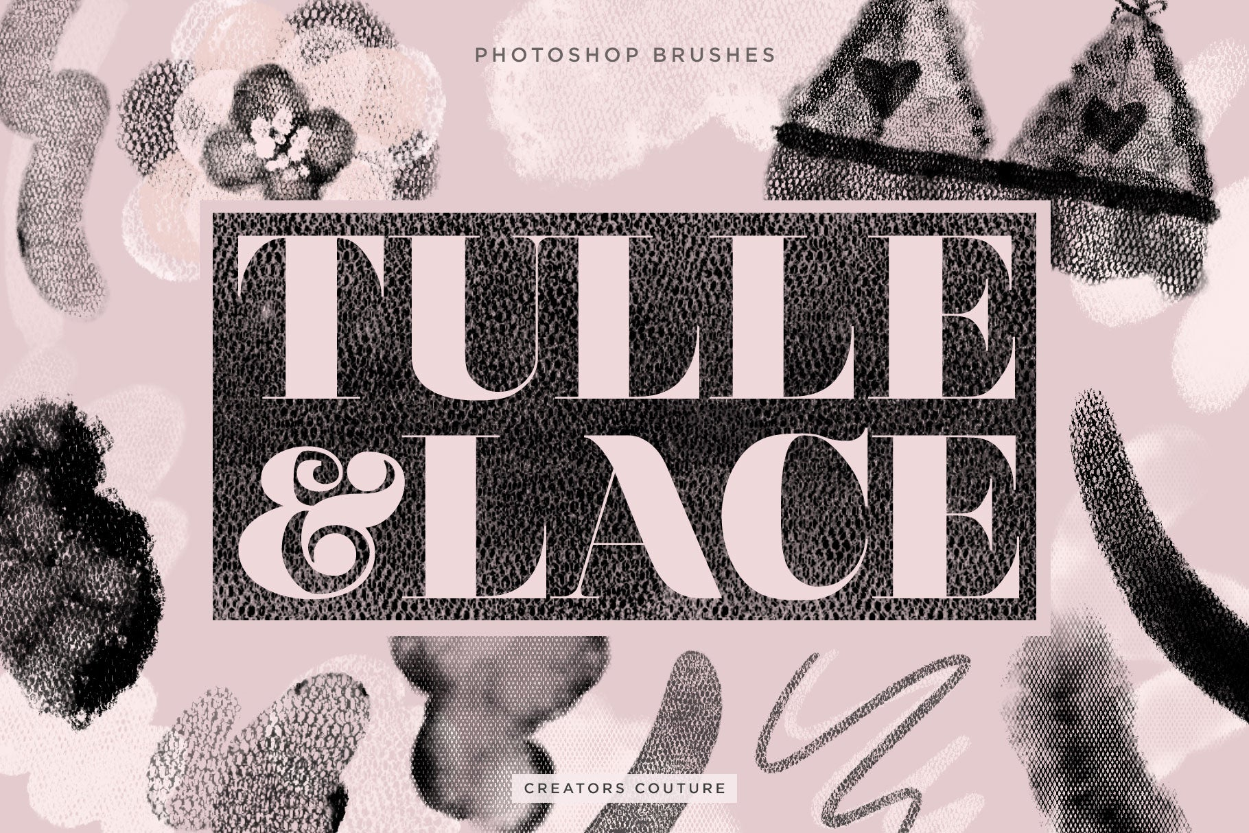 Artistic Tulle and Lace Fashion Inspired Photoshop Brushes Cover image
