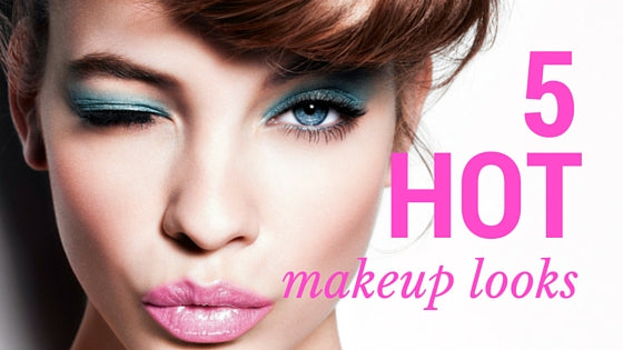 5 Hot Makeup Looks This Summer