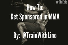 How To Get sponsored in Mixed Martial Arts