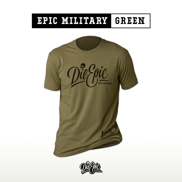 Epic Military Green DieEpic UnderShirt