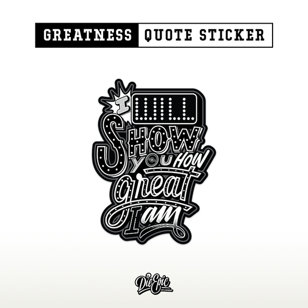 [Charity] Greatness Quote Sticker