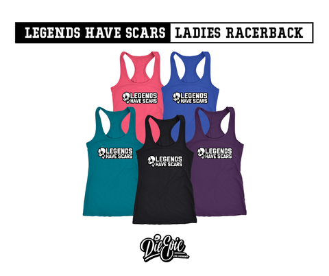 Image of Legends Have Scars Ladies Racerback