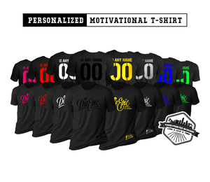Personalized Die Epic Motivational T-Shirt