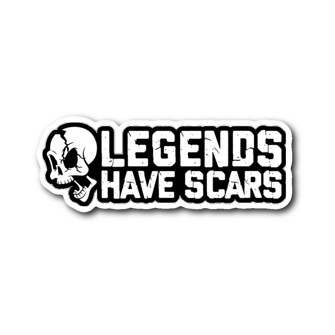 Legends Have Scars Sticker
