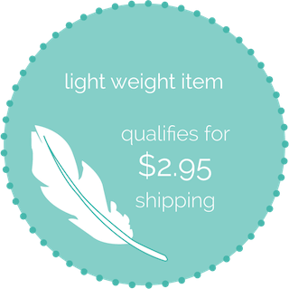 Light Weight Item - Qualify for $2.95 shipping