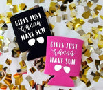 Girls just wanna fun koozies - Sold Out