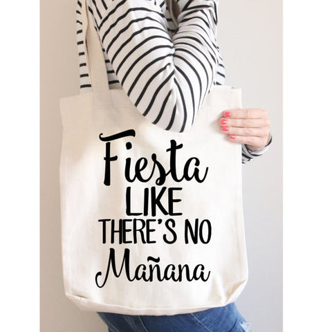 Canvas Tote, White, Fiesta Like There's No Mañana, Party Bag, Beach Bag, Women's