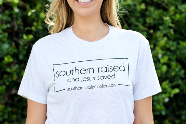 Southern Raised and Jesus Saved Tee
