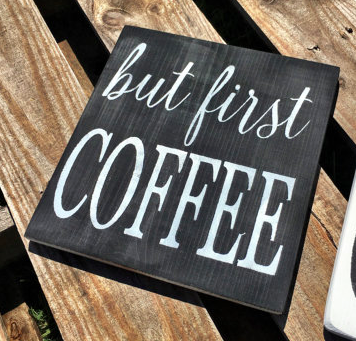 But First Coffee Sign Coffee Kitchen Decor