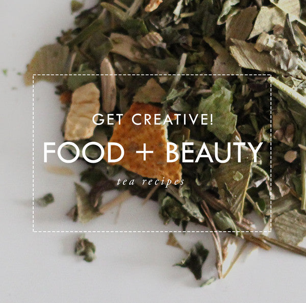 Food and beauty tea recipes