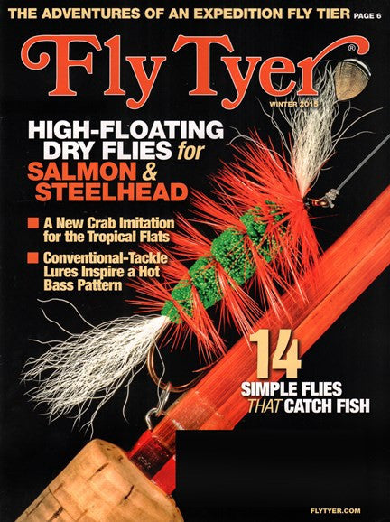 Fly Tyer Magazine ( Current Issue) - The TroutFitter Fly Shop - Syracuse, New York