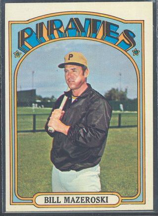 Baseball Cards - 1972 Topps Bill Mazeroski #760 - Pirates