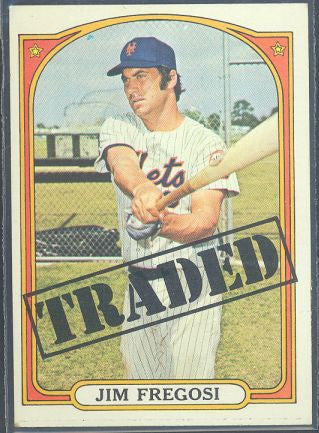 Baseball Cards - 1972 Topps Jim Fregosi Traded - #755 - Mets