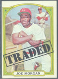 Baseball Cards - 1972 Topps Joe Morgan Traded #752 - Reds