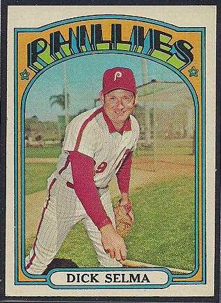 Baseball Cards - 1972 Topps Dick Selma #726 - Phillies