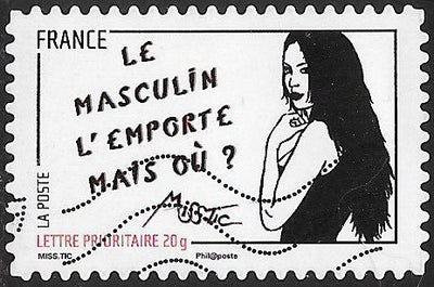 France 3981 Used - ‭Art of Miss.Tic (Radhia de Ruiter) - ‭Le masculin l'emporte mais où