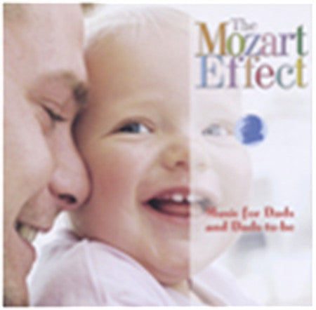 Music for Dads & Dads-to-be - Music CD The Mozart Effect