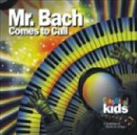 Mr. Bach comes to call - Musical Adventure Story CD