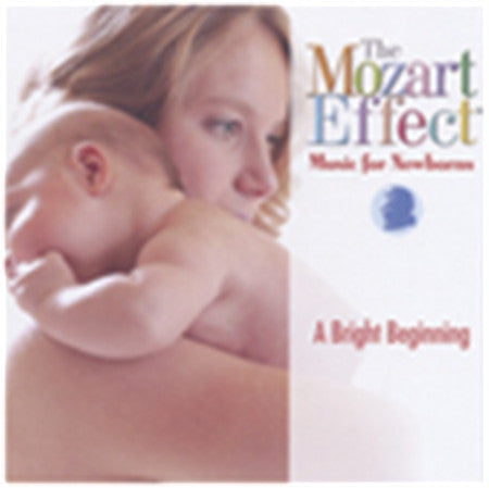 Music for Newborns: A Bright Beginning - Music CD The Mozart Effect