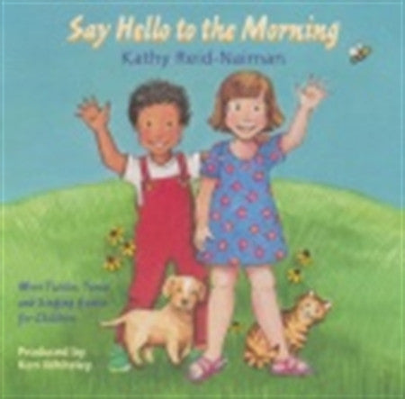 Say Hello to the Morning - Music CD