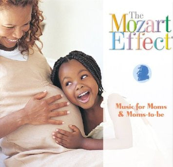 Music for Moms & Moms-to-be - Music CD The Mozart Effect