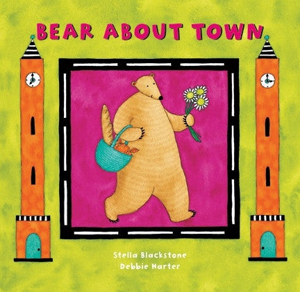 Bear About Town - Baby and Toddler Board Book