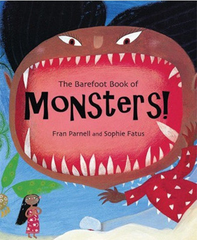 The Barefoot Book of Monsters - Hardcover, Children Book