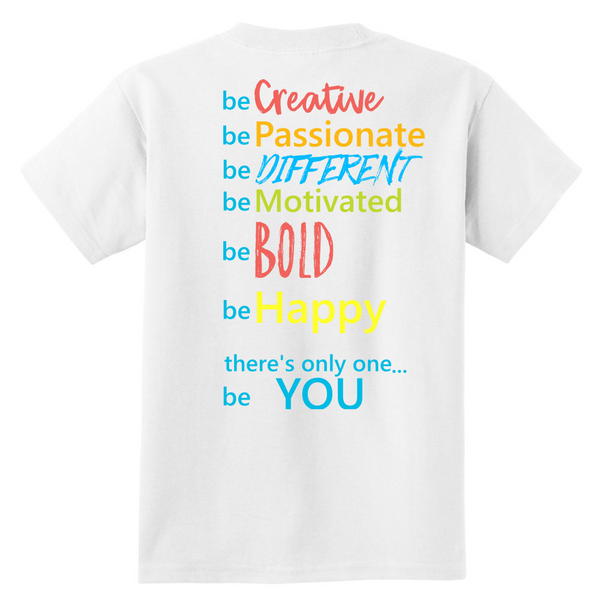 """Be You"" Youth Shirt"