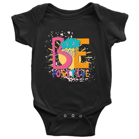 """Be Positive"" Baby Onesie"