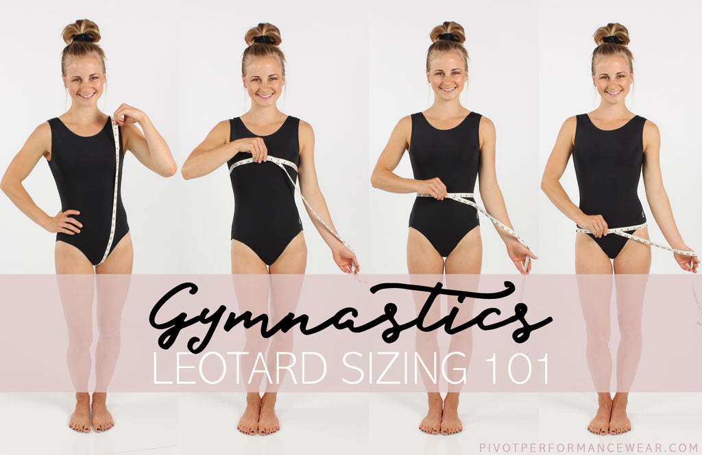 GYMNASTICS LEOTARD SIZING 101