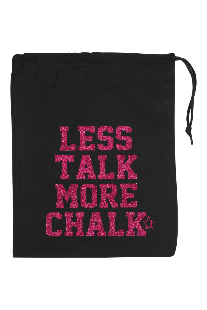 Less Talk More Chalk Grip Bag - Fuchsia Glitter