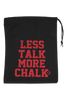 Less Talk More Chalk Grip Bag - Red Glitter