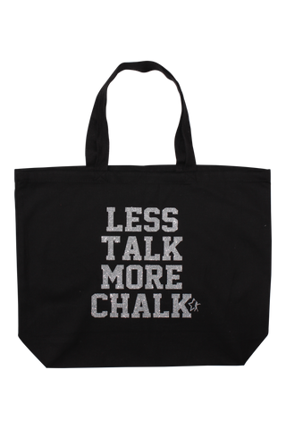 Less Talk More Chalk Tote Bag - Silver Glitter