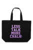 Less Talk More Chalk Tote Bag - Light Purple Glitter