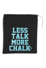 Less Talk More Chalk Grip Bag - Aqua Glitter