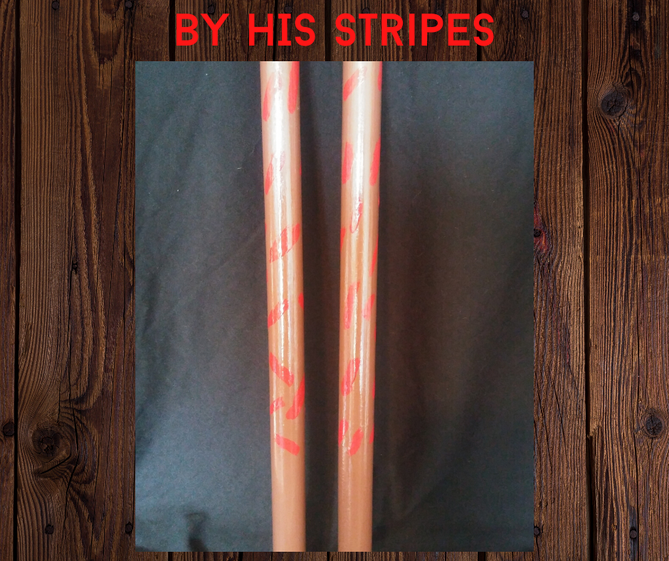 By HIS Stripes War Sticks
