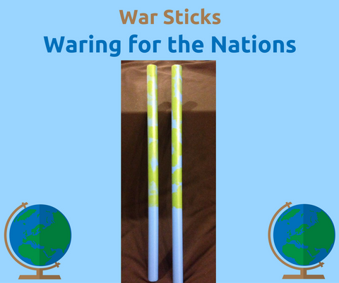 Waring for the Nations War Sticks