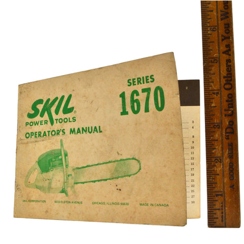 "Vintage SKIL POWER TOOLS Series 1670 CHAINSAW ""OPERATOR'S MANUAL"" User's Booklet"