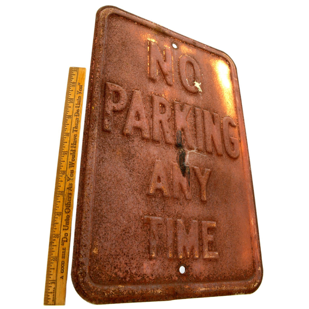 "Vintage ROAD SIGN Pressed Steel NO PARKING ANY TIME 12x18"" Awesome RUSTY PATINA!"