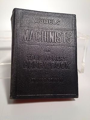 Audels Machinists & Tool Makers Handy Book 1948!!