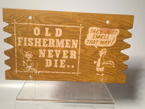 PLAQUE Postcard Old Fishermen Never Die...SIGN Wall Hanger FUNNY!