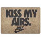 Kiss My Airs Doormat
