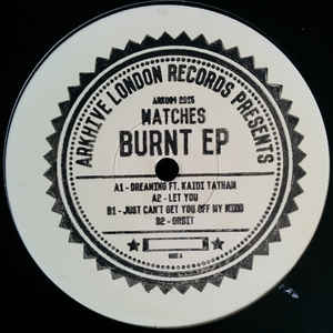 Matches ‎– Burnt EP