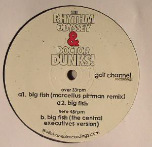 The Rhythm Odyssey & Dr. Dunks ‎– Big Fish