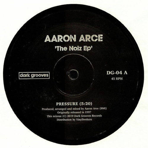 Aaron Arce ‎– The Noize EP