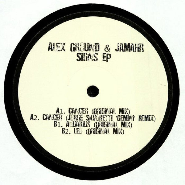 Alex Ground & Jamahr ‎– Signs EP