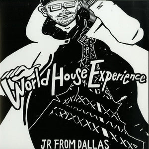 JR From Dallas ‎– World House Experience