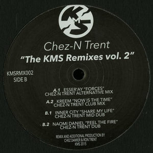 Chez-N Trent ‎– The KMS Remixes Vol 2