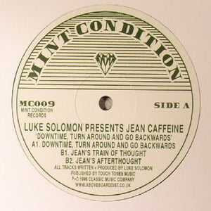 Luke Solomon Presents Jean Caffeine ‎– Downtime, Turn Around And Go Backwards
