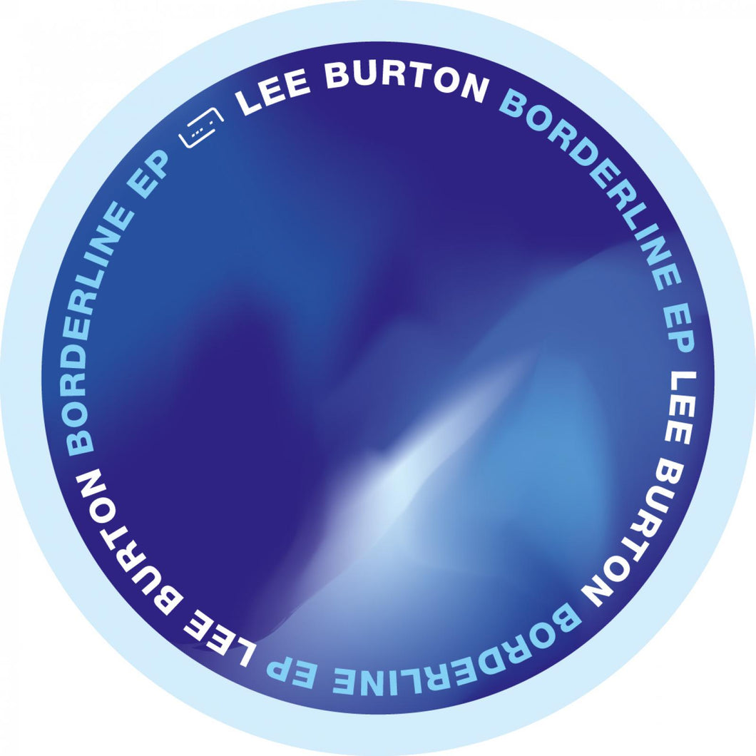 Lee Burton – Borderline EP